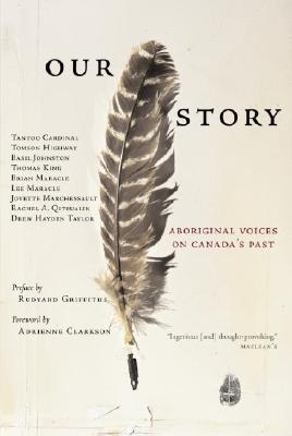 Image for Our Story: Aboriginal Voices on Canada's Past