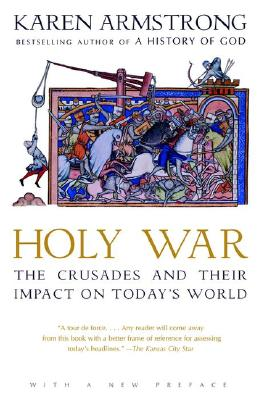 Image for Holy War: The Crusades and Their Impact on Today's World