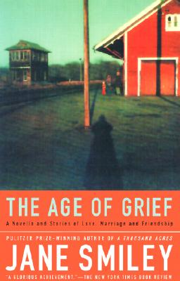 Age of Grief, JANE SMILEY