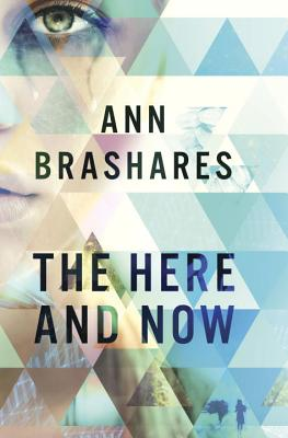 The Here and Now, Ann Brashares