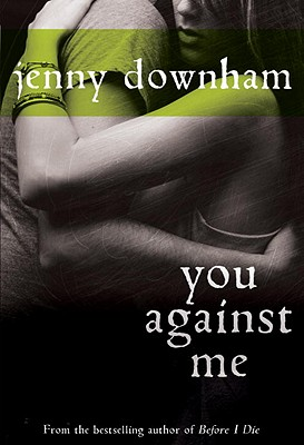 You Against Me, Jenny Downham
