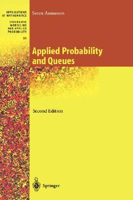 Image for Applied Probability and Queues (Stochastic Modelling and Applied Probability)