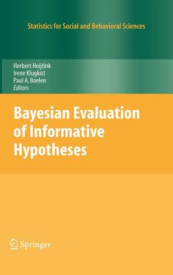 Image for Bayesian Evaluation of Informative Hypotheses (Statistics for Social and Behavioral Sciences)