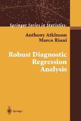 Image for Robust Diagnostic Regression Analysis (Springer Series in Statistics)