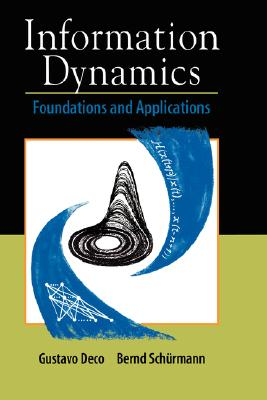 Image for Information Dynamics: Foundations and Applications