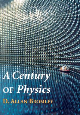Image for A Century of Physics