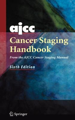 Image for AJCC Cancer Staging Handbook: From the AJCC Cancer Staging Manual