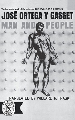 Man and People (Norton Library (Paperback)), Ortega y Gasset, José