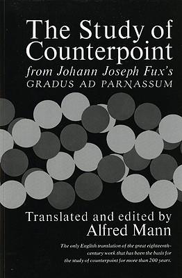 Image for Study of Counterpoint: From Johann Joseph Fux's Gradus Ad Parnassum