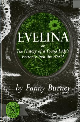Image for Evelina, or The History of a Young Lady's Entrance into the World