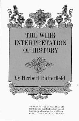 Image for The Whig Interpretation of History