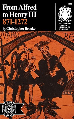 From Alfred to Henry III 871-1272, Brooke, Christopher