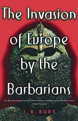 Image for The Invasion of Europe by the Barbarians