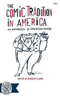 Image for The Comic Tradition in America: An Anthology of American Humor