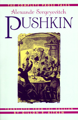 Image for Complete Prose Tales of Alexandr Sergeyevitch Pushkin