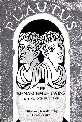 Image for The Menaechmus Twins, And Two Other Plays