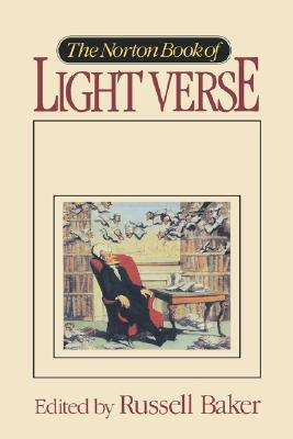 NORTON BOOK OF LIGHT VERSE, THE, BAKER, RUSSELL (EDT)