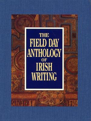 Image for Field Day Anthology of Irish Writing