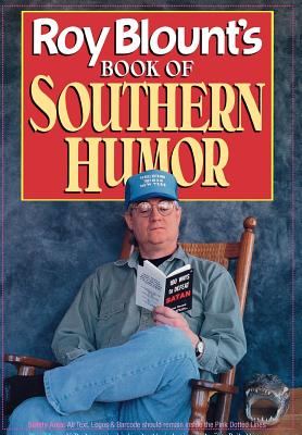 Roy Blount's Book of Southern Humor, Blount, Roy Jr.