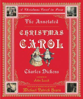 ANNOTATED CHRISTMAS CAROL: A CHRISTMAS CAROL IN PROSE, DICKENS, CHARLES