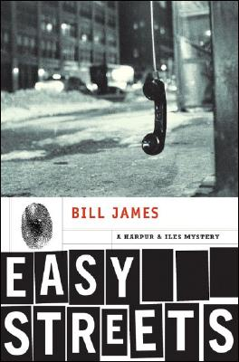 Easy Streets, James, Bill