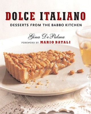 Image for Dolce Italiano: Desserts from the Babbo Kitchen