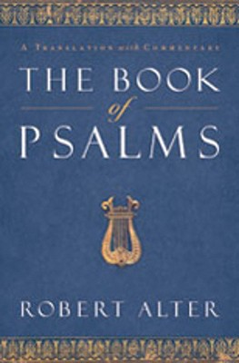 Image for The Book of Psalms: A Translation with Commentary