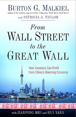 Image for From Wall Street to the Great Wall: How Investors Can Profit from China's Booming Economy