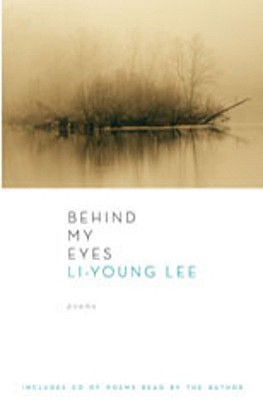 Behind My Eyes: Poems (with audio CD), LI-YOUNG LEE