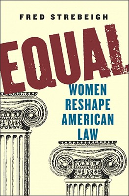Image for Equal: Women Reshape American Law