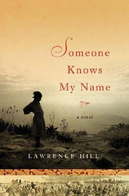Image for Someone Knows My Name: A Novel