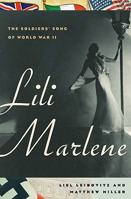 Image for Lili Marlene: The Soldiers' Song of World War II