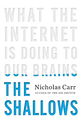 Image for Shallows: What the Internet is Doing to Our Brains