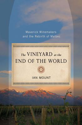 Image for VINEYARD AT THE END OF THE WORLD: Maverick Wi
