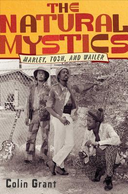 Image for The Natural Mystics: Marley, Tosh, and Wailer