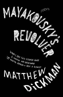 Image for Mayakovsky's Revolver: Poems