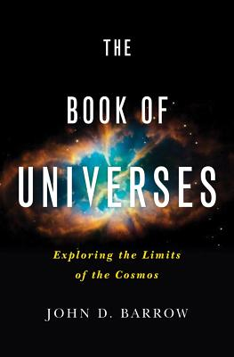 Image for Book of Universes: Exploring the Limits of the Cosmos