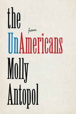 Image for The UnAmericans:  Stories  **SIGNED**