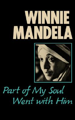 Part of My Soul Went With Him, Mandela, Winnie