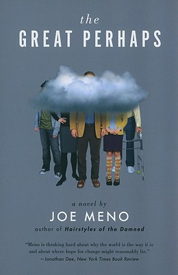 The Great Perhaps: A Novel, Meno, Joe