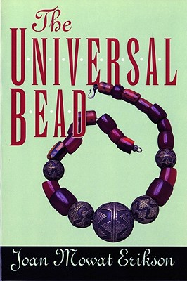 The Universal Bead, Joan M. Erikson