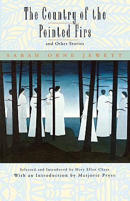 The Country of the Pointed Firs, and Other Stories, Jewett, Sarah Orne