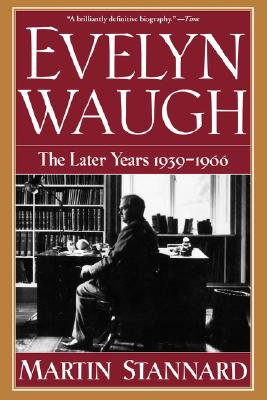 Image for Evelyn Waugh: The Later Years, 1939-1966