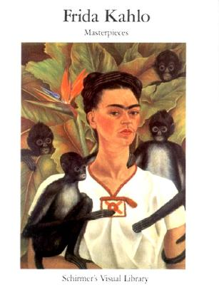 Image for Frida Kahlo: Masterpieces (Schirmer's Visual Library)