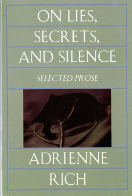 Image for On Lies, Secrets, and Silence: Selected Prose 1966-1978