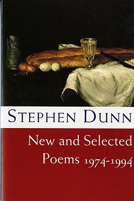 New and Selected Poems 1974-1994, Stephen Dunn