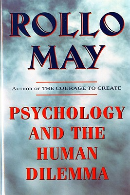 Image for Psychology and the Human Dilemma