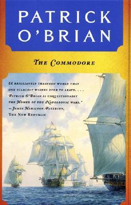 The Commodore (Aubrey-Maturin Series), Patrick O'Brian