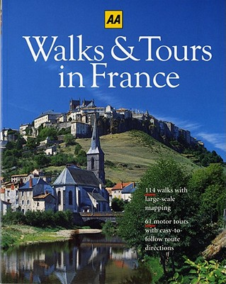 Walks & Tours in France, AA Publishing