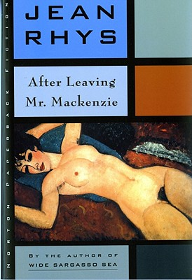After Leaving Mr. Mackenzie (Norton Paperback Fiction), Jean Rhys